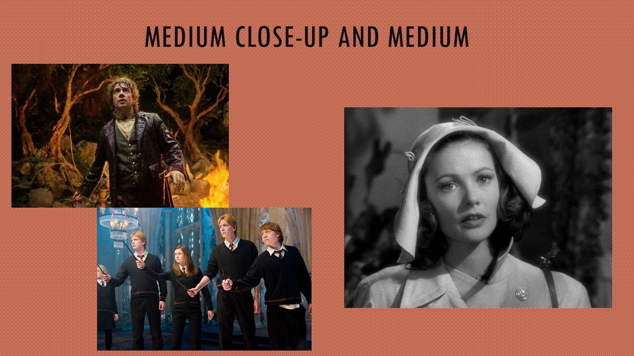 MEDIUM CLOSE-UP AND MEDIUM