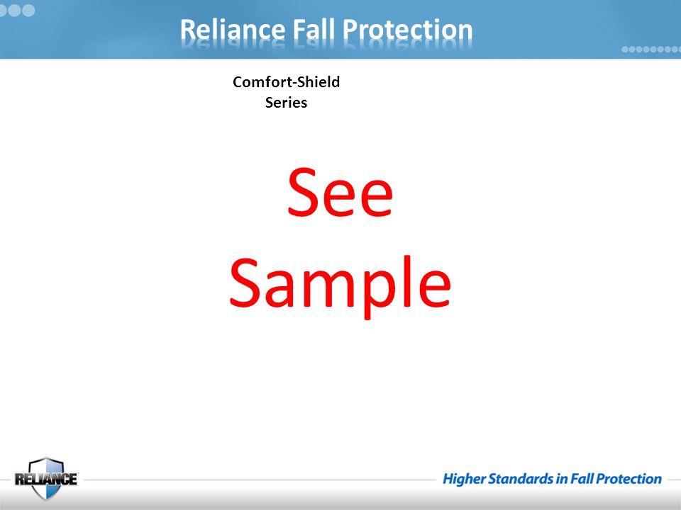 Comfort-Shield Series See Sample