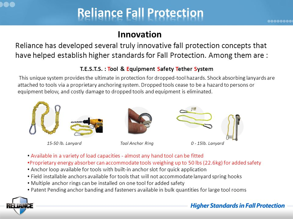 Reliance has developed several truly innovative fall protection concepts that have helped establish higher standards for Fall Protection. Among them a