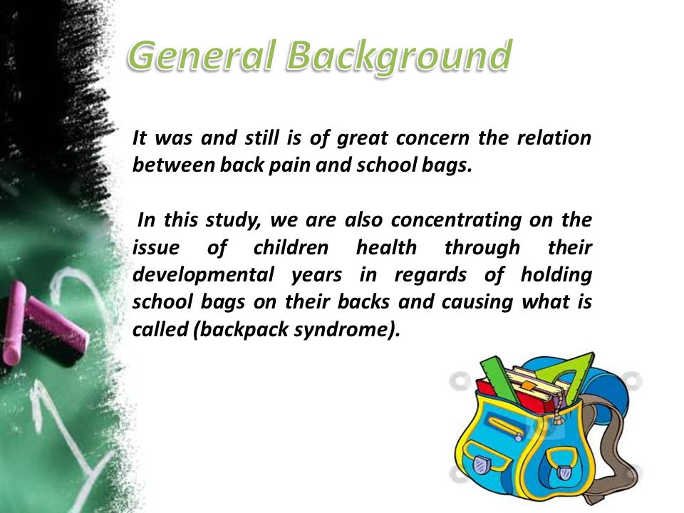 It was and still is of great concern the relation between back pain and school bags. In this study, we are also concentrating on the issue of children
