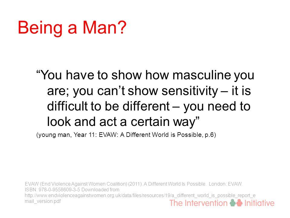 Being a Man.