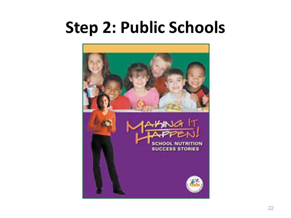 Step 2: Public Schools 22