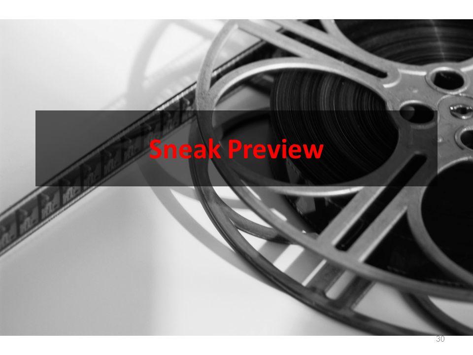 Sneak Preview 30