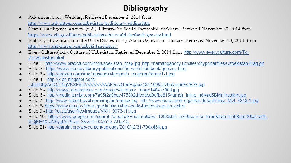 Bibliography ● Advantour.(n.d.). Wedding.