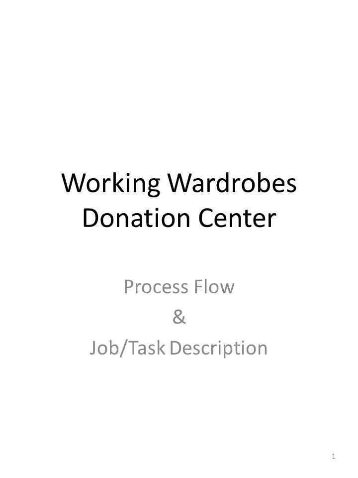 Working Wardrobes Donation Center Process Flow & Job/Task Description 1