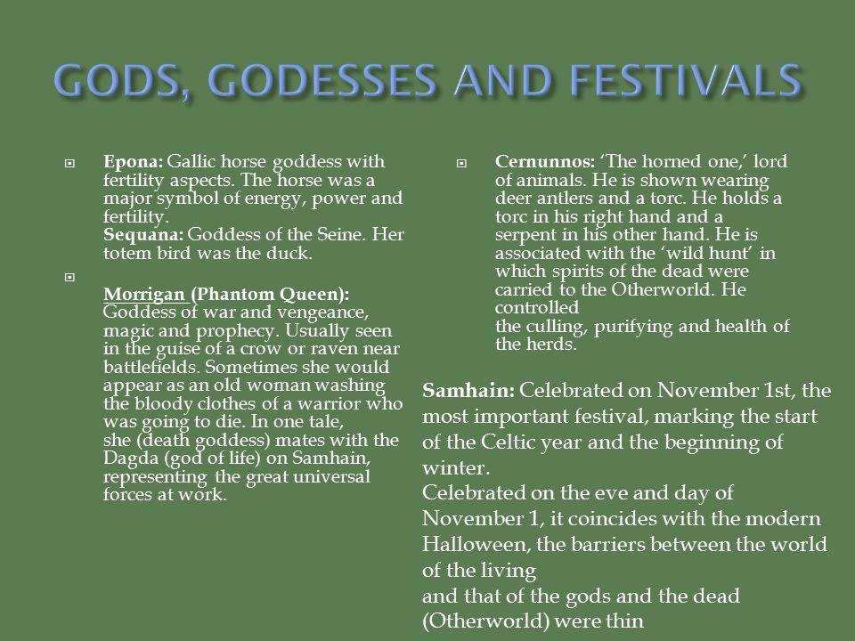  Epona: Gallic horse goddess with fertility aspects.