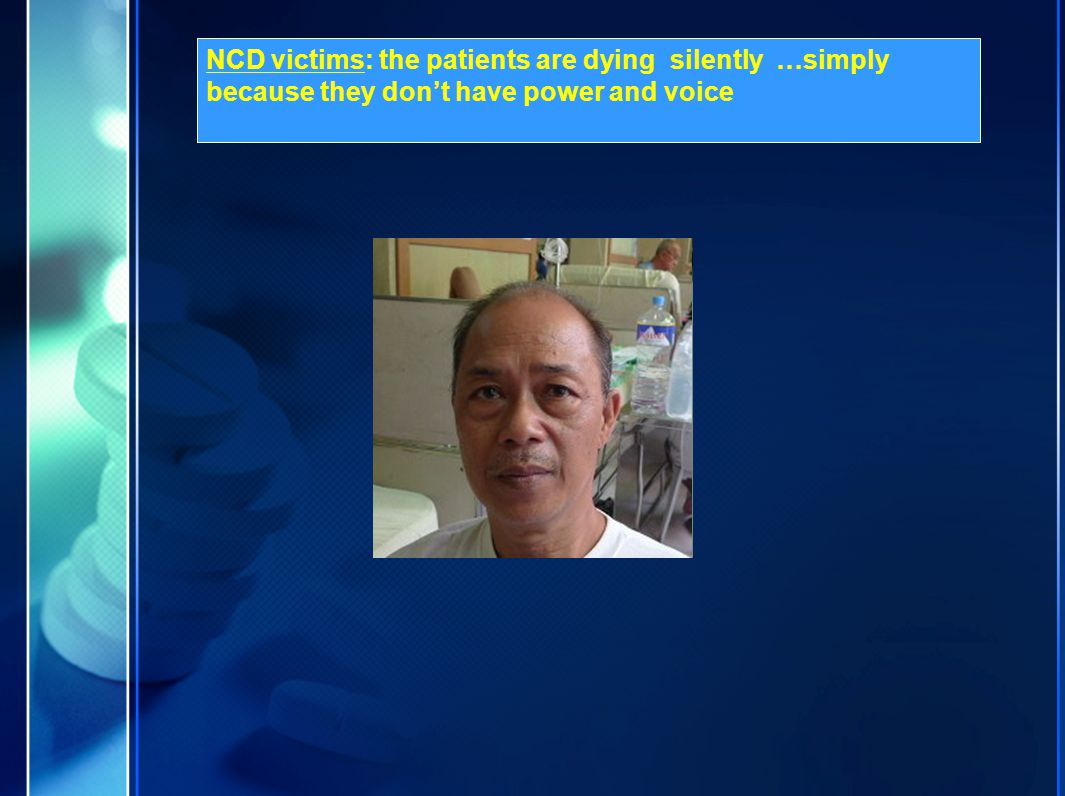 NCD victims: the patients are dying silently …simply because they don't have power and voice