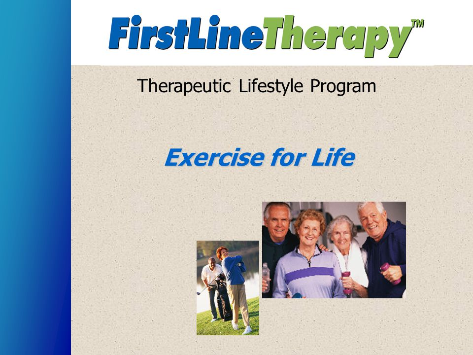 Therapeutic Lifestyle Program Exercise for Life