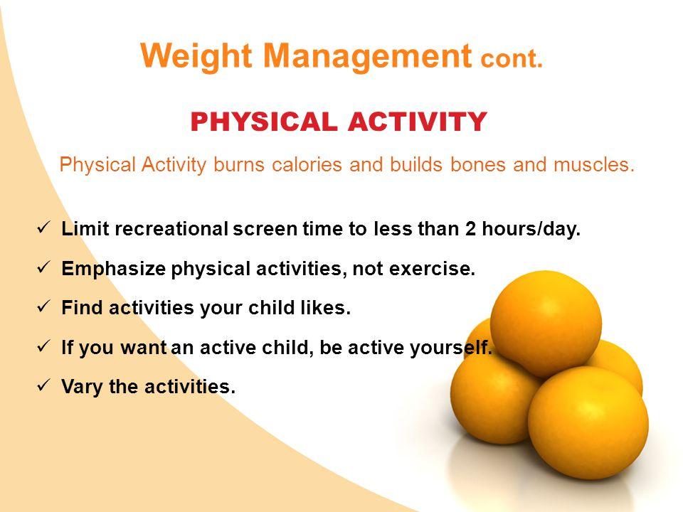 Weight Management cont.