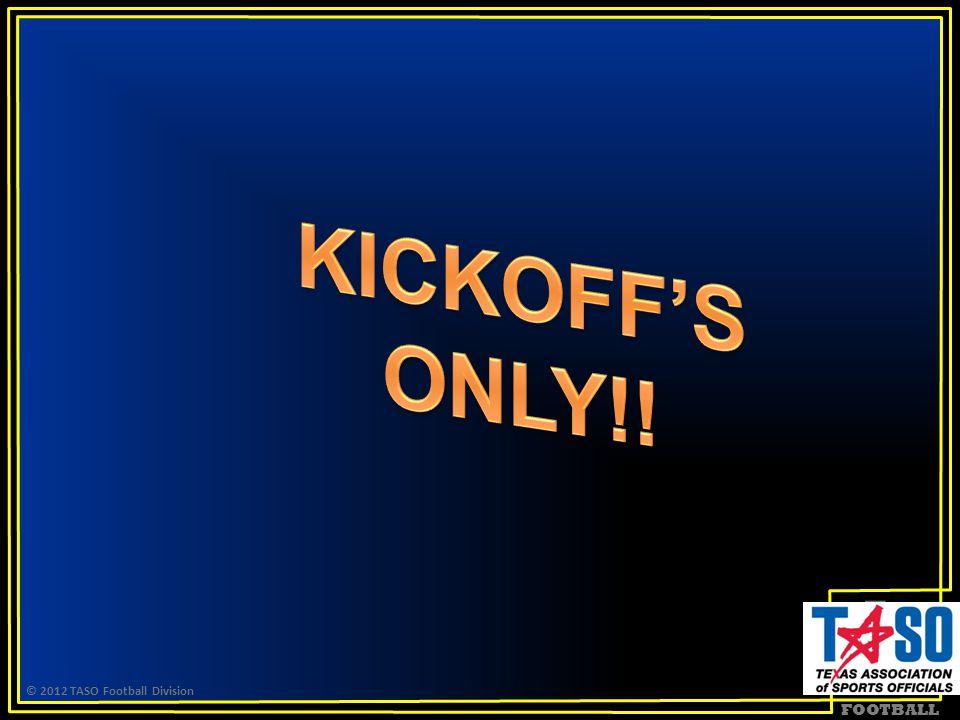 FOOTBALL © 2012 TASO Football Division