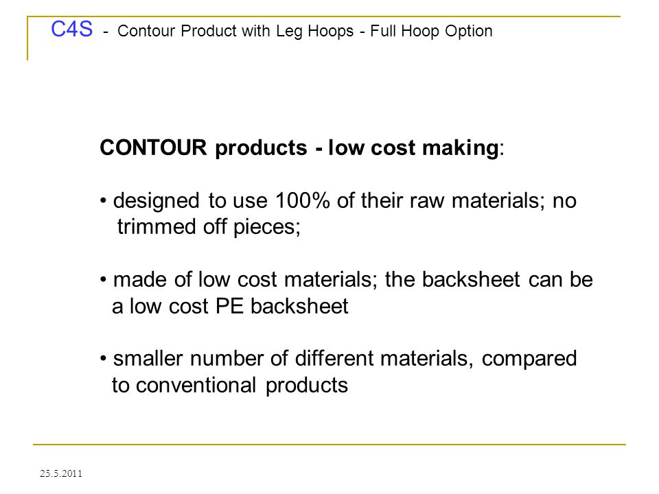 C4S - Contour Product with Leg Hoops - Full Hoop Option 25.5.2011 Assembly - backsheet side - 2.