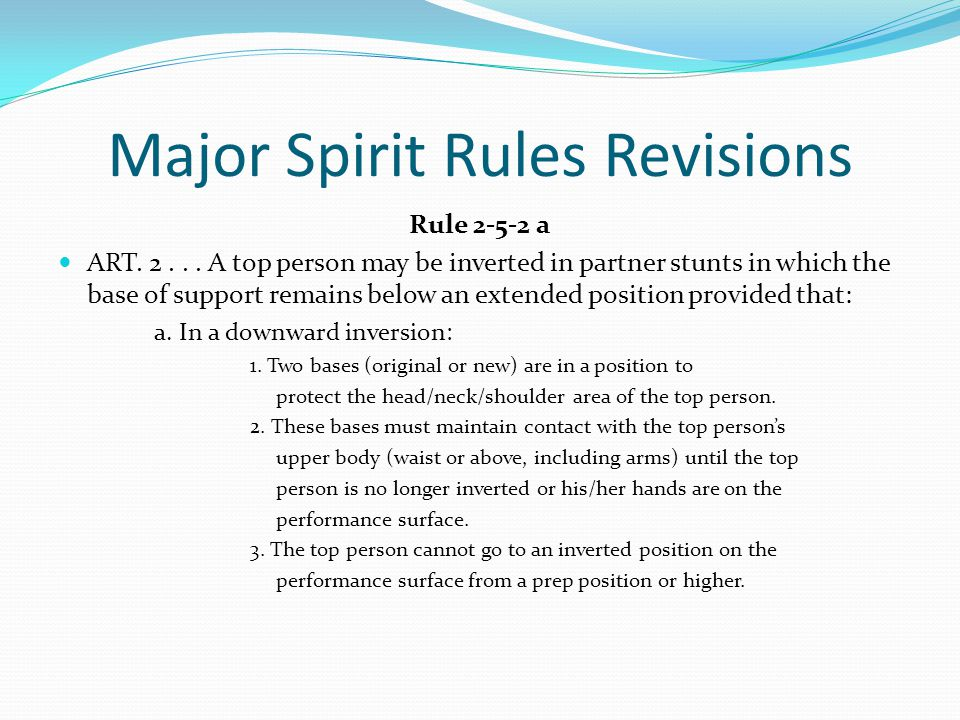 Major Spirit Rules Revisions Rule 2-5-2 a ART. 2...