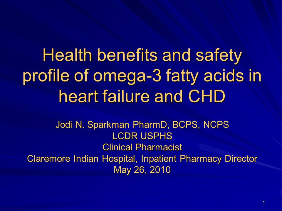 2 Objectives  Identify doses at which omega-3 fatty acids provide cardiovascular benefit  Describe the health benefits on omega-3 fatty acids  Describe the adverse effects related to treatment with omega-3 fatty acids