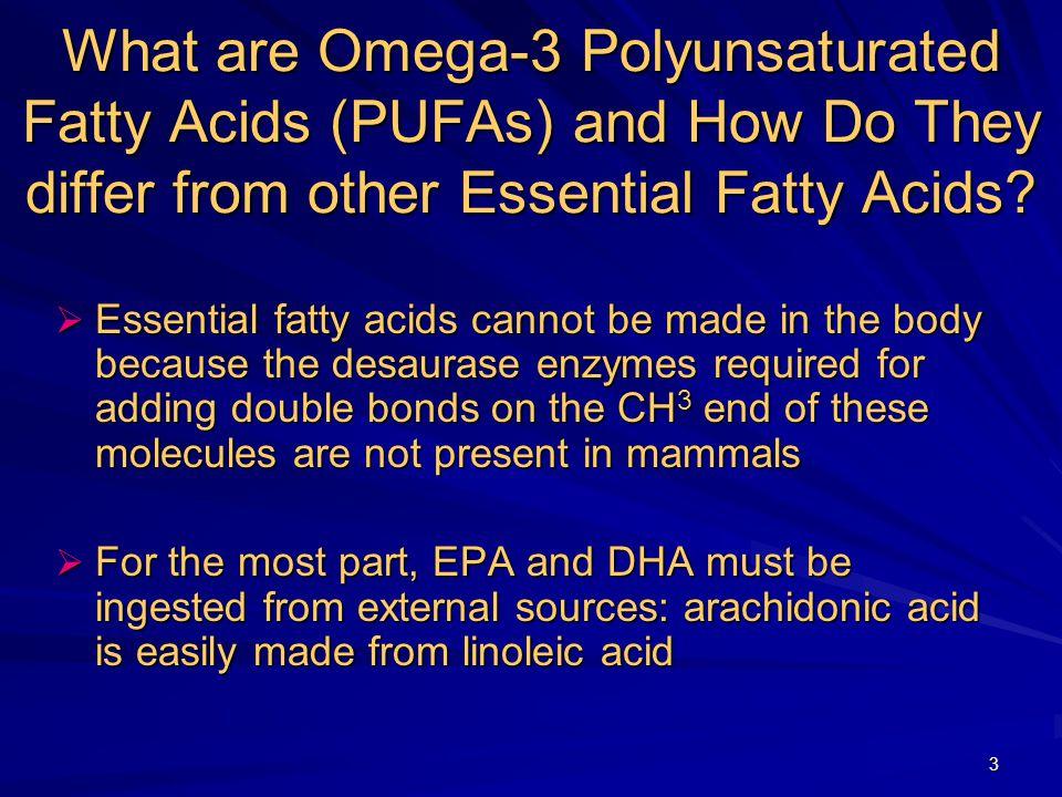 4 COOH C20:5 ω -3 Eicosapentaenoic (EPA) H3CH3C Essential Fatty Acid Families C18:3 ω -3 ω -3 family -Linolenic Flaxseed Oil Canola Oil Soybean Oil C22:6 ω -3 Docosahexaenoic (DHA) COOH H3CH3C Oily Fish Fish Oil Capsules H3CH3C COOH ω -6 family C20:4 ω -6 C18:2 ω -6 Linoleic Arachidonic H3CH3C COOH More thrombotic and inflammatory metabolites Corn Oil Safflower Oil Sunflower Oil Less thrombotic and inflammatory metabolites H3CH3C COOH
