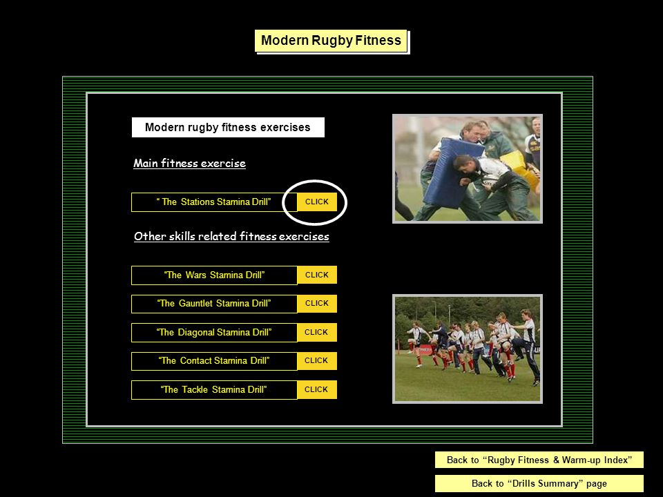 """CLICK Push (Esc) to EXIT the program. """" The Stations Stamina Drill"""" Modern rugby fitness exercises CLICK """"The Wars Stamina Drill"""" CLICK """"The Gauntlet"""