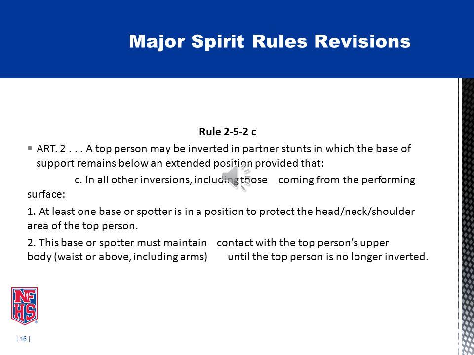 | 16 | Rule 2-5-2 c  ART. 2...
