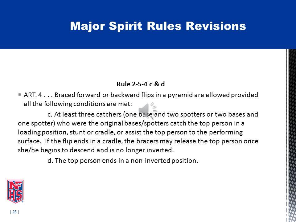 | 26 | Rule 2-5-4 c & d  ART. 4...