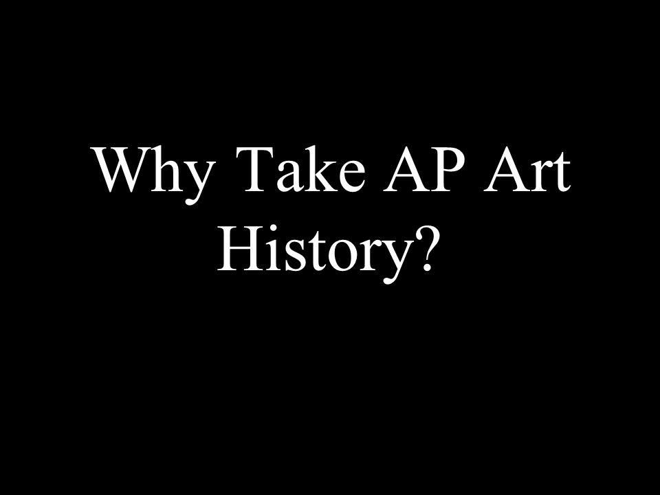 Why Take AP Art History