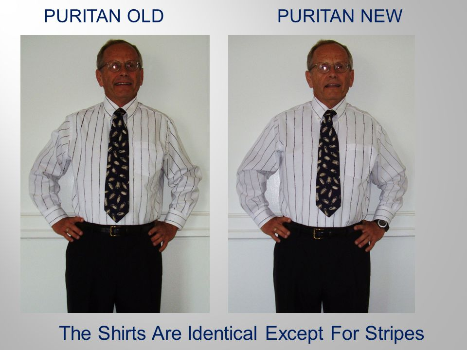 PURITAN OLDPURITAN NEW The Shirts Are Identical Except For Stripes