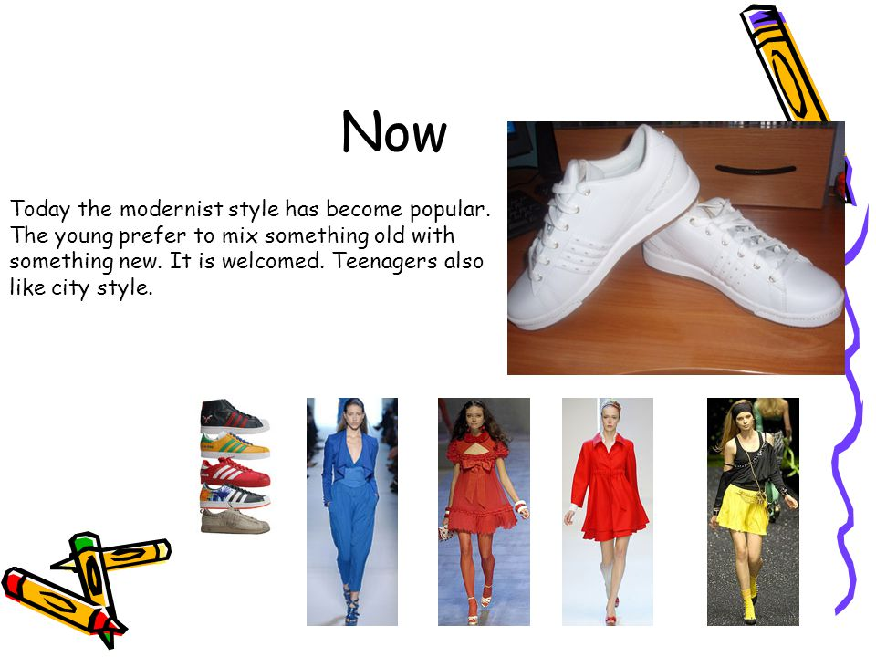 Now Today the modernist style has become popular.