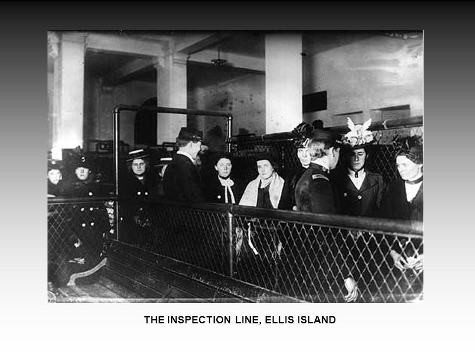 THE INSPECTION LINE, ELLIS ISLAND