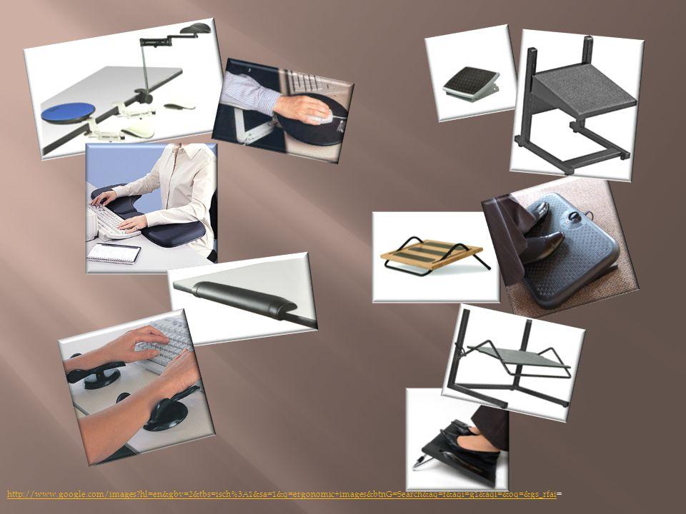 http://www.google.com/images?hl=en&gbv=2&tbs=isch%3A1&sa=1&q=ergonomic+images&btnG=Search&aq=f&aqi=g1&aql=&oq=&gs_rfaihttp://www.google.com/images?hl=