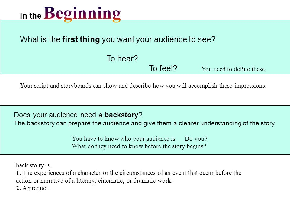 Does your audience need a backstory.