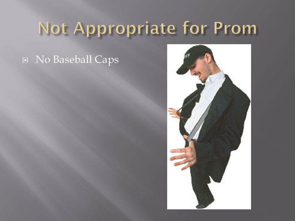  No Baseball Caps