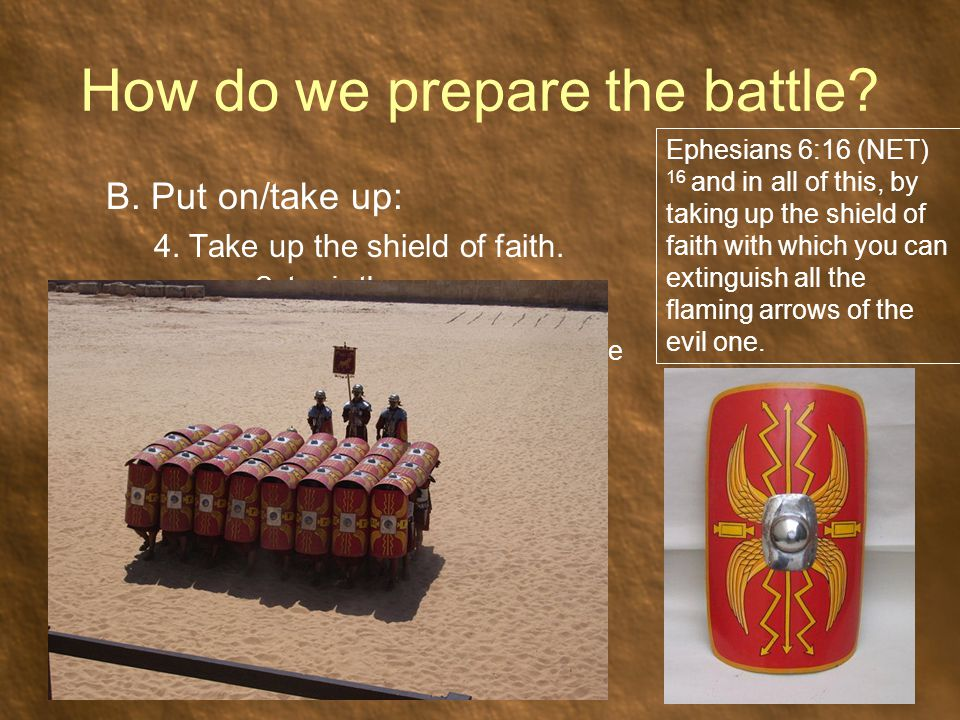 How do we prepare the battle. B. Put on/take up: 4.