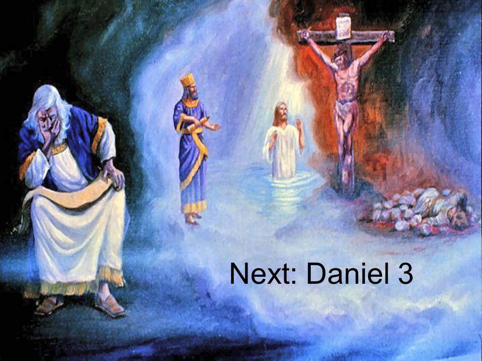 Next: Daniel 3