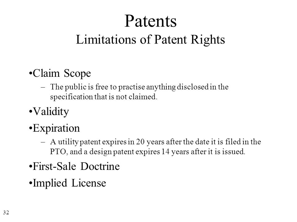 33 Patents Patent Infringement A patent grants its owner the exclusive right to make, use, sell or offer for sale, and import the patented invention.