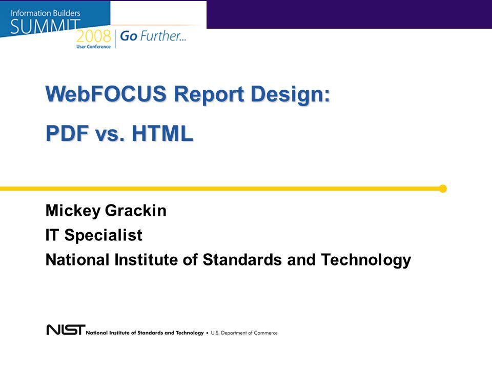 WebFOCUS Report Design: PDF vs.