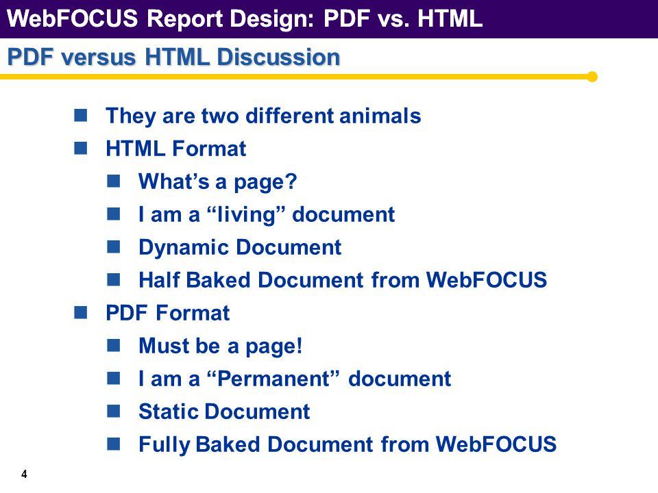 WebFOCUS Report Design: PDF vs. HTML GAPs Revisted