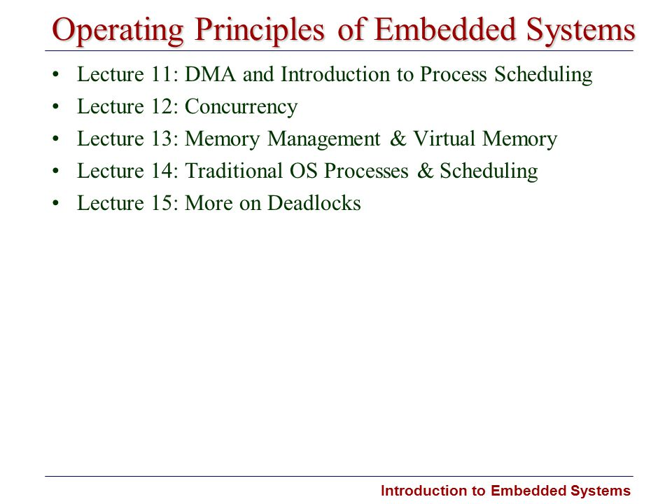 Introduction to Embedded Systems Lecture 9: Interrupts and Serial Communications Interrupts (con't) –interrupt handlers –nested interrupts –interrupt timing and metrics –Interrupts on the ARM 7500 Evaluation Board –installing and writing interrupt handlers Serial Communications –Data communications and modulation –Asynchronous protocols –Serial port and bit transmission –Serial I/O from device drivers PARALLEL SERIAL