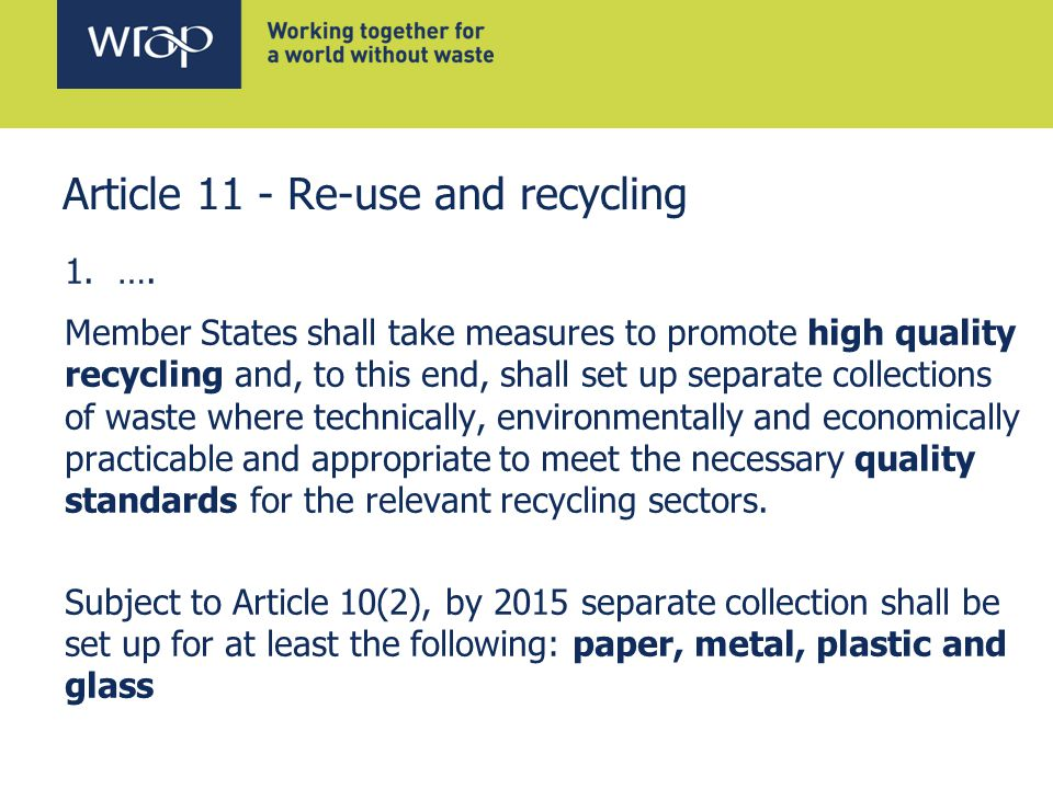 Article 11 - Re-use and recycling 1.….