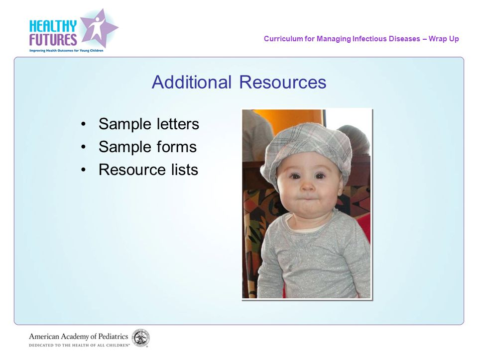 Curriculum for Managing Infectious Diseases – Wrap Up Summary The spread of infections requires a combination of people, places, and germs Infectious diseases are spread by respiratory route, direct contact, fecal-oral route, body fluids, and insects The spread of infectious diseases can be decreased by hygiene, immunization, environmental controls, and healthy lifestyle
