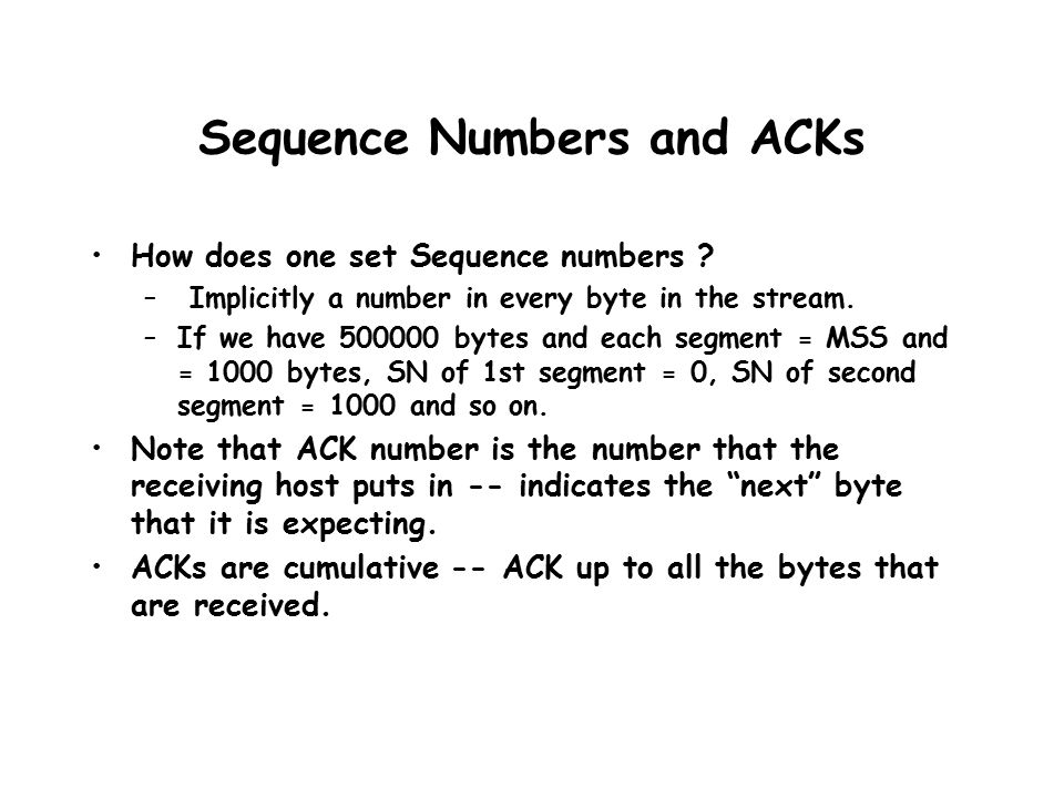 Sequence Numbers and ACKs How does one set Sequence numbers .