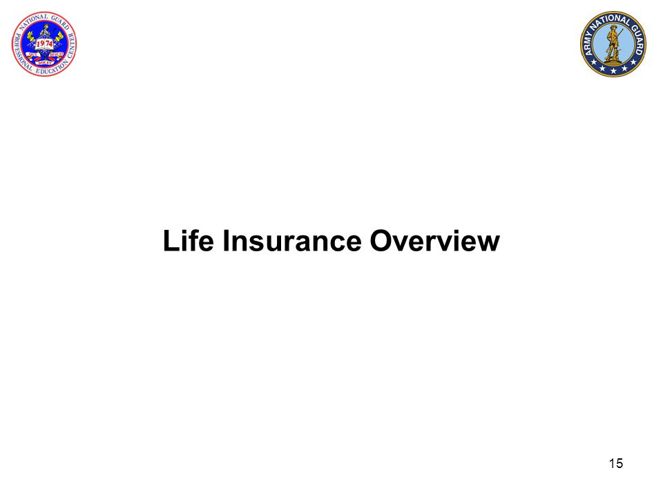 15 Life Insurance Overview