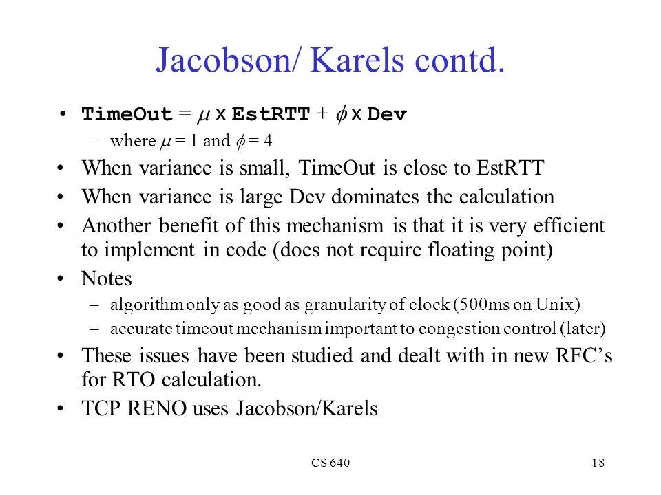 CS 64018 Jacobson/ Karels contd.