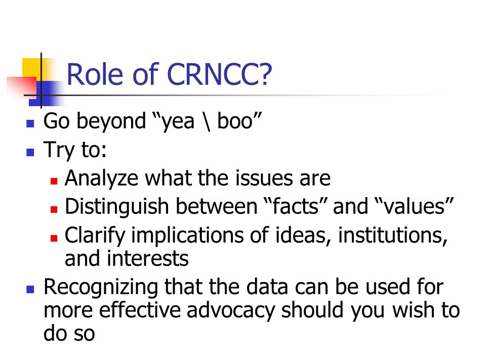 Role of CRNCC.