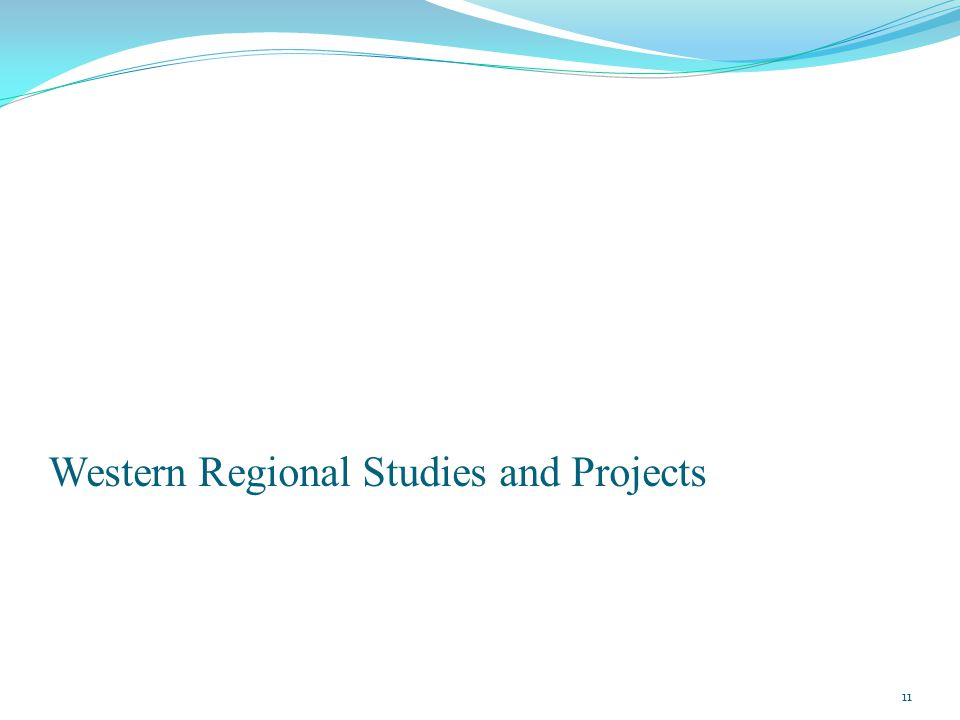 Western Regional Studies and Projects 11