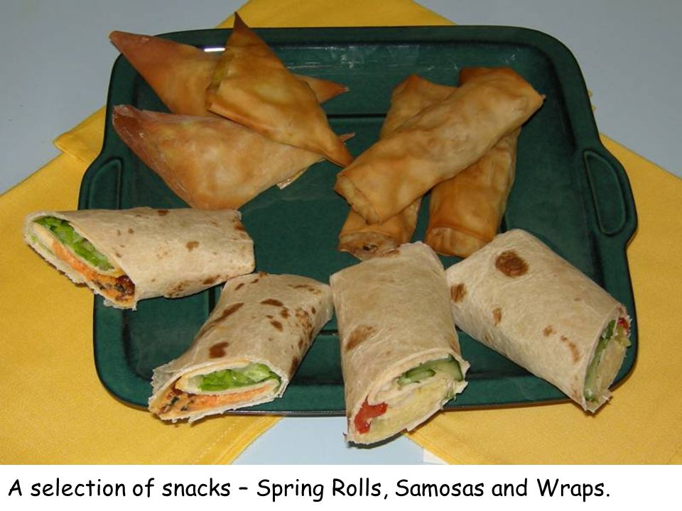 A selection of snacks – Spring Rolls, Samosas and Wraps.