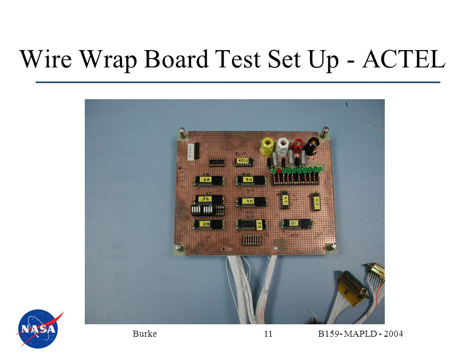 B159- MAPLD - 2004Burke11 Wire Wrap Board Test Set Up - ACTEL