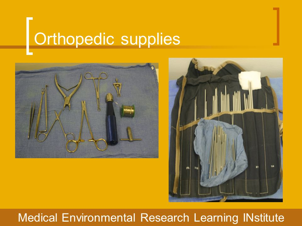 Orthopedic supplies Medical Environmental Research Learning INstitute