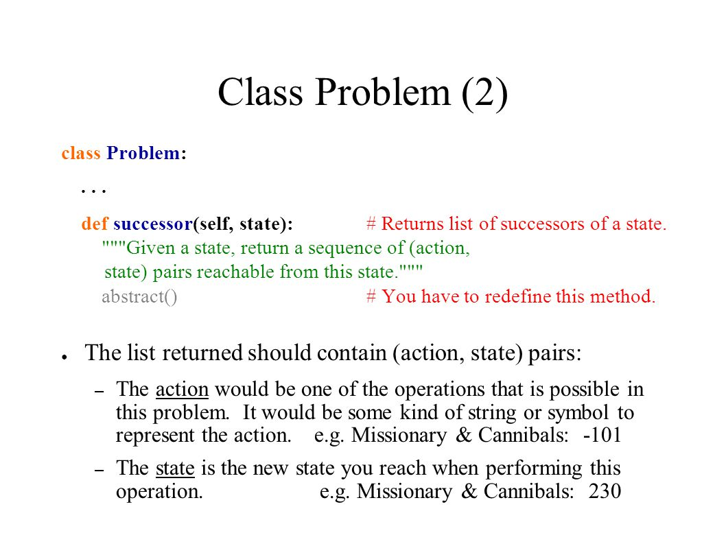 Class Problem (2) class Problem:...