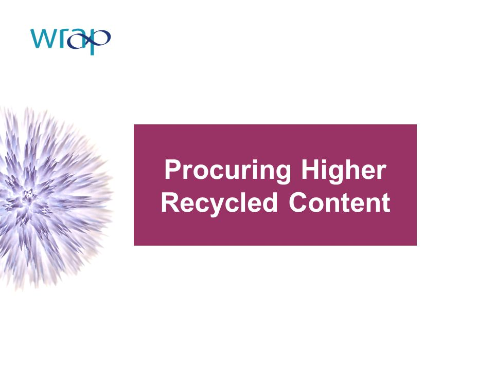 Procuring Higher Recycled Content