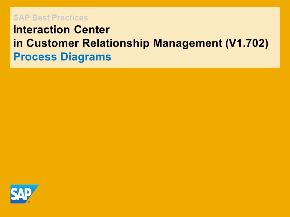 SAP Best Practices Interaction Center in Customer Relationship Management (V1.702) Process Diagrams