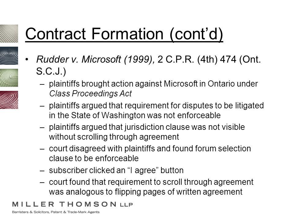 Rudder v. Microsoft (1999), 2 C.P.R. (4th) 474 (Ont. S.C.J.) –plaintiffs brought action against Microsoft in Ontario under Class Proceedings Act –plai