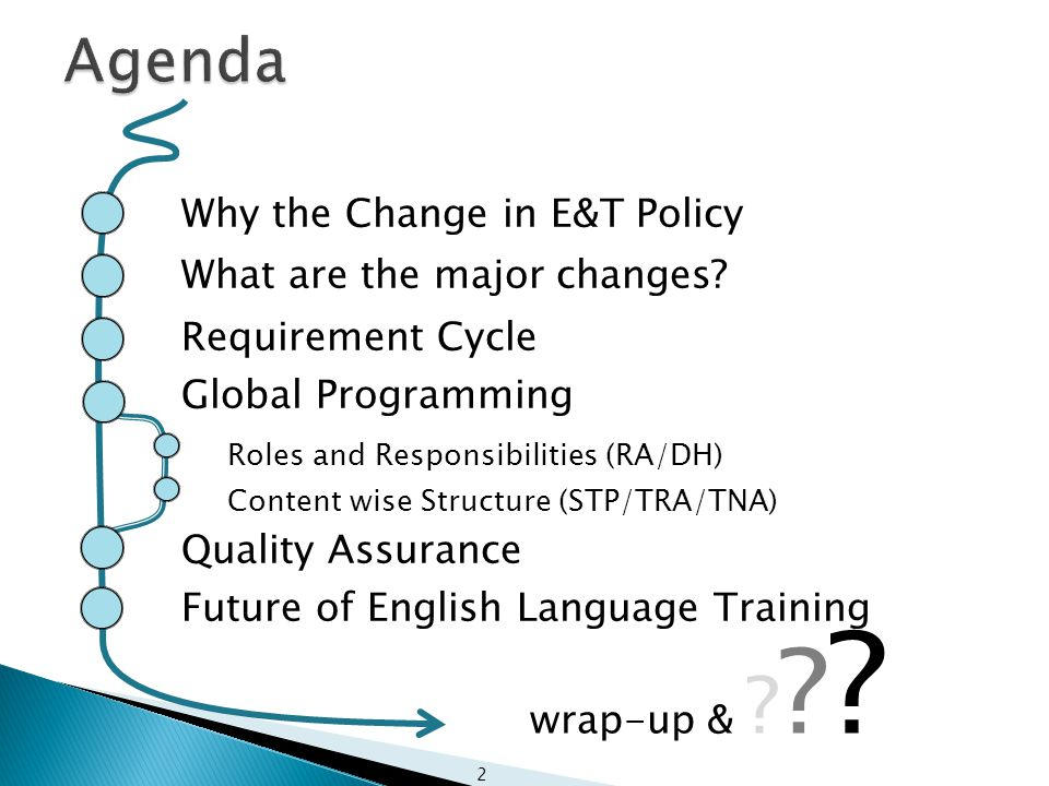 3 Why the Change in E&T Policy What are the major changes.