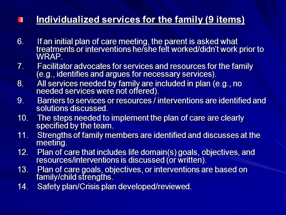Family-driven services (10 items) 15.